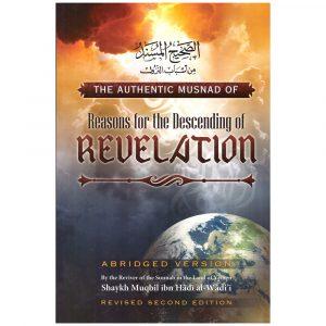 The Authentic Musnad of Reasons for Descending of Revelation – Muqbil Ibn Haadee Al-Waadi'ee