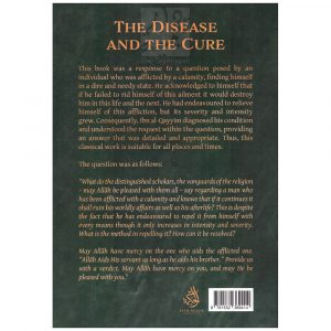 The Disease And The Cure – Imam Ibn Qayyim (D. 751H)