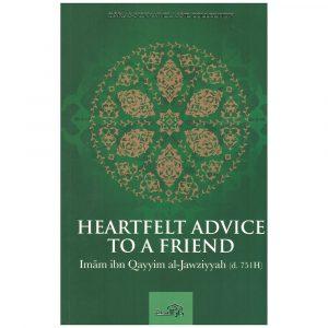 Heartfelt Advice to a Friend – Ibn Al-Qayyim Al-Jawziyyah