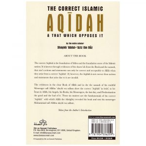 The Correct Islamic Aqidah & That Which Opposes It – Sh. Ibn Baz