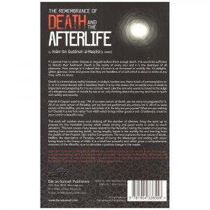 The Remembrance of Death and the Afterlife – Ibn Qudamah al-Maqdisi