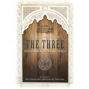 Explanation of the Three Fundamental Principles – Saleh al-Fawzan