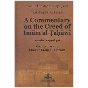 A Commentary On The Creed Of Imam al-Tahawi – Shaykh al-Fawzan