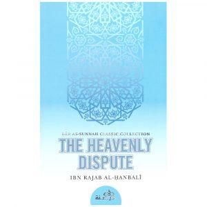 The Heavenly Dispute – Ibn Rajab al-Hanbali (d. 795H)