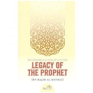 Legacy of the Prophet – Ibn Rajab al-Hanbali [d. 795H]