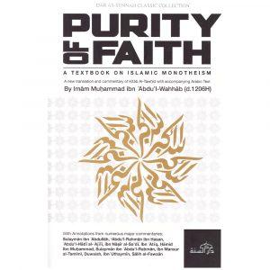 Purity Of Faith – Shaikhul-Islam Muhammad Ibn Abdul-Wahhab