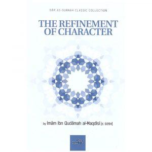 The Refinement of Character – ibn Qudamah al-Maqdisi [d.689H]