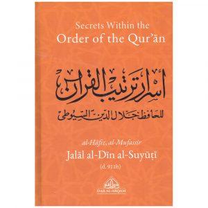 Secrets Within the Order of the Quran – Jalal al-Din al-Suyuti (d.911h)