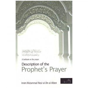Description of Prophets Prayer (Revised 2013 Edition) – Imam Muhammad Nasir al-Din al-Albani