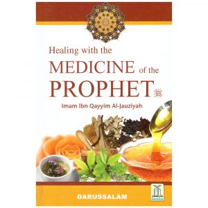 Healing with the Medicine of the Prophet (Colour)