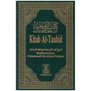 Kitab At-Tauhid: The Book of Monotheism – Muhammad Ibn Abdul-Wahhab