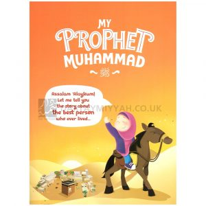 My Prophet Muhammad My Hero – Learning Roots