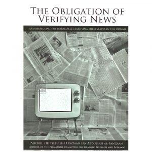 The Obligation Of Verifying News – Saleh al Fawzan