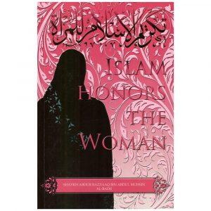 Islam Honors The Woman – Abdur Razzaq al-Badr