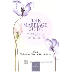The Marriage And Wedding Guide According to The Sunnah Of The Prophet – Shaykh Albani