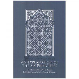 An Explanation Of The Six Principles – Salih al Fawzan