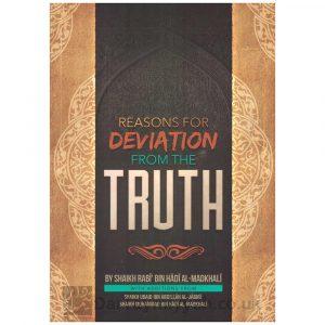 Reasons for Deviation from the Truth – Shaikh Rabee ibn Hadi al-Madkhali