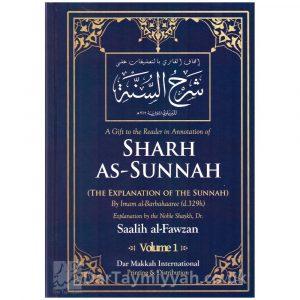 Sharh as-Sunnah of Imam Barbaharee – Dr Saalih al-Fawzan – (2 Vols)