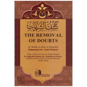 Explanation Of Removal Of Doubts – Shaykh Saleh al Fawzan