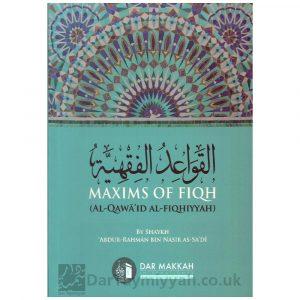 Maxims Of Fiqh – Abdur Rahman Bin Nasir As Sa'di