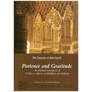Patience and Gratitude – Ibn al Qayyim al Jawziyyah