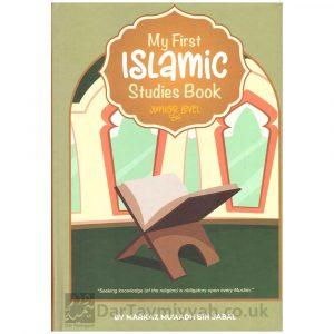 My First Islamic Studies Book Junior Level Markaz Muaadh Bin Jabal